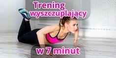 7 minut dziennie wystarczy, by zadbać o swoje ciało. Wykonuj szybki trening wyszczuplający sylwetkę co drugi dzień, a pierwsze efekty zobaczysz po tygodniu!