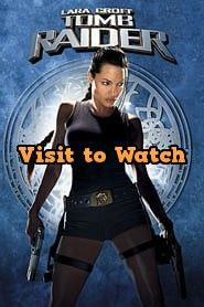 Download Lara Croft Tomb Raider 2001 480p 720p 1080p Bluray Free