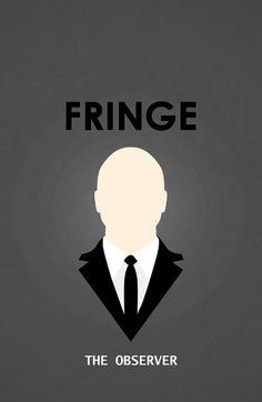 // The Observer; Fringe - I loved this show