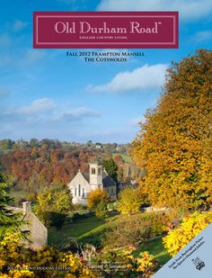 Old Durham Road - English Country Living. I love this catalogue!
