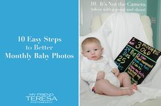 10 Easy Steps to better Monthly Baby Photos | My Friend Teresa Photography, via Flickr