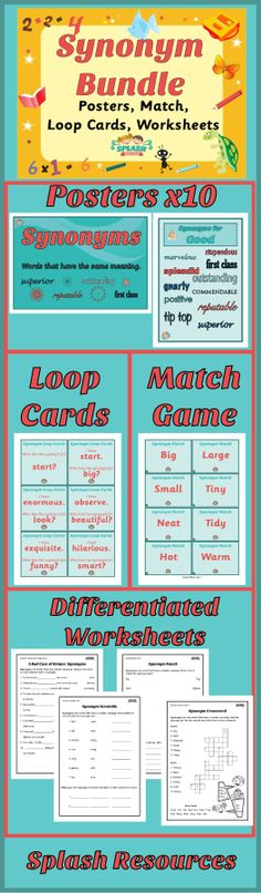 Teaching Synonyms? Get the bundle, complete with posters, loop cards (I have, who has), concentration match game and 4 sets of differentiated worksheets. #splashresources #teachingvocabulary #vocabulary #improvewriting