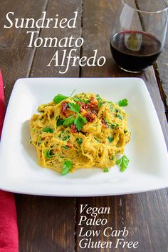 Healthy Sundried Tomato Alfredo Low carb, vegan , dairy free, gluten free homemade Alfredo recipe you've got to try!