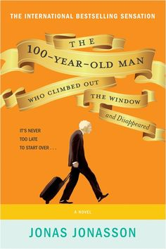 The 100-Year-Old Man Who Climbed Out the Window and Disappeared -- an elderly, Swedish Forrest Gump. Very entertaining.