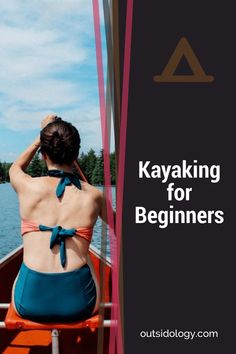 Want to get #fit and enjoy nature at the same time? Our Kayaking for Beginners guide will show you how. #fitness #kayaking #kayak #health