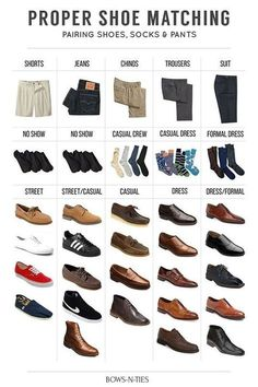 Save this easy guide for pairing shoes and p ants:
