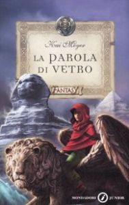 """""""Das Gläserne Wort"""" - der 3. Teil der Merle-Trilogie in Italien"""