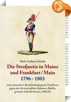 Die Strafjustiz  in Mainz und Frankfurt/M. 1796 - 1803    ::  Am 21.11.1803 endete die kriminelle Karriere des berüchtigten Serien-straftäters Schinderhannes unter der Mainzer Guillotine. Von der Presse war er bald als deutscher Baron, bald als Freiheitskämpfer an der Spitze von 600 Aufständischen oder als Räuberhauptmann mit 1.000 Gefolgs-leuten tituliert. Das eigens zu seiner Verurteilung eingerichtete Tribunal criminel spécial konnte nichts von alledem feststellen: Vor sich hatte es...