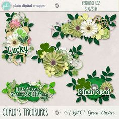 A Bit O' Green Clusters by Carla's Treasures Designs.