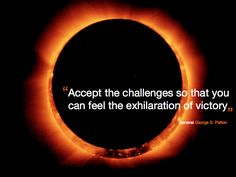 """""""Accept the challenges so that you can feel the exhilaration of victory"""" General George S. Writing Quotes, Screenwriting, Victorious, Challenges, Inspirational Quotes, Author, Feelings, Life Coach Quotes, Quotes About Writing"""