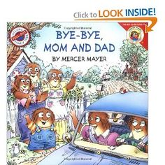 Bye-Bye, Mom and Dad: Mercer Mayer: Amazon.com: Books and Good For Me and You