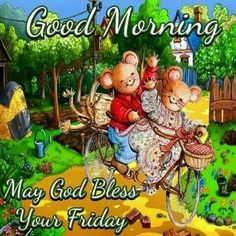 Good Morning May God Bless Your Friday