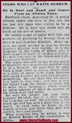 """This particular article speaks about a young (Negro) Hebrew man that came from Africa; that surprised the Jew-ISH with his ability to write and speak in Hebrew. The article reads: """" Hartford, Conn…. Hebrew Writing, Biblical Hebrew, Black Hebrew Israelites, Tribe Of Judah, Jewish Men, Learn Hebrew, African American History, British History, Texas History"""