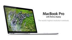 MacBook Pro with Retina display. The world's highest resolution notebook.