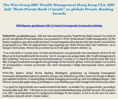 "The Woo Group RBC Wealth Management Hong Kong USA: RBC kalt ""Beste Private Bank i Canada"" av globale Private Banking Awards  Les mer: http://www.rbc.com/newsroom/news/2014/20141030-gpb-awards.html   #TheWooGroupRBCWealthManagementHongKongUSA"