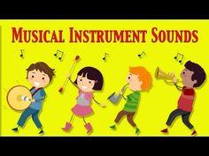 ▶ ★ Musical Instruments Sounds For Kids ★ Part 1 ★ learn - school - preschool - kindergarten - YouTube