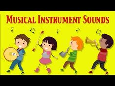 ▶ ★ Musical Instruments Sounds For Kids ★ Part 1 ★ learn - school - preschool - kindergarten - YouTube