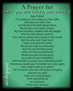 a prayer for when you are overwhelmed
