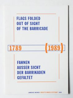 Flags Folded Out of Sight of The Barricade | Lawrence Weiner