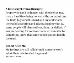 Words Quotes, Wise Words, Me Quotes, Sayings, Ptsd, Trauma, Blaming Others, Waiting For Someone, Be Honest With Yourself