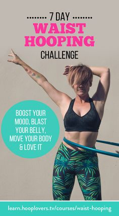 Join the 7 Day Waist Hooping Challenge FREE https://learn.hooplovers.tv/courses/waist-hooping