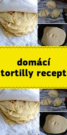 domácí tortilly recept Czech Recipes, Ethnic Recipes, Tacos, Mexican, Tortillas, Anna, Drink, Food, Mince Pies