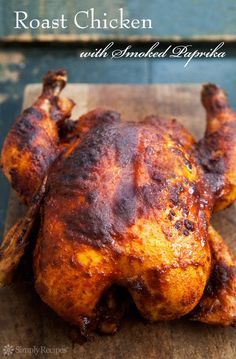 Smoked Paprika Roasted Chicken ~ Whole chicken roast with a rub of smoked paprika, butter, garlic salt and pepper, and glazed with lemon juice and honey. ~ SimplyRecipes.com