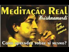Meditação Real Krishnamurti ✨ Como aprender sobre si mesmo? ॐ DUBLADO po...