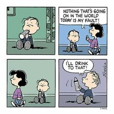 "Lucy and Linus, ""I'll drink to that!"", Charlie Brown and the Peanuts Gang."