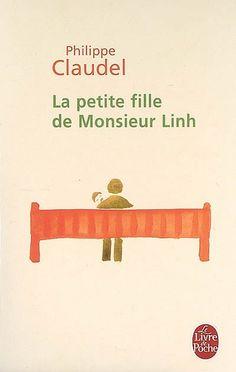 La petite fille de Monsieur Linh de Philippe Claudel ( Dernière lecture faite à ma mère avant sa mort )