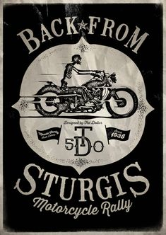 Back From Sturgis by Ted Dollar #teddollar #vintage #skull #poster #affiche #vector #cat #rockabilly #tattoo #pinup #tshirt #motorcycle #bike #Sturgis