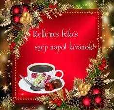 katalin: Kellemes békés szép napot kívánok! Kata Christmas Wreaths, Christmas Tree, Christmas Ornaments, Wicked, Table Decorations, Holiday Decor, Home Decor, Wellness, Coffee