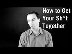 How to Get Our Sh** Together ( The Power of Personal Responsibility)