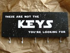 So are they really . . . or not? Only with your Jedi powers can you be sure if those really are the keys youre looking for. (The ones on the sign