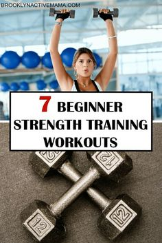 7 Beginner Strength Training Workouts Starting a new weight training routine can be super intimidating. Check out these 7 Beginner Strength Training Workouts and get stronger today! Strength Training For Beginners, Workout For Beginners, Weightlifting For Beginners, Beginner Strength Training, Strength Training For Runners, Lifting Weights For Beginners, Beginner Dumbell Workout, Beginning Weight Training, Beginner Workouts For Women