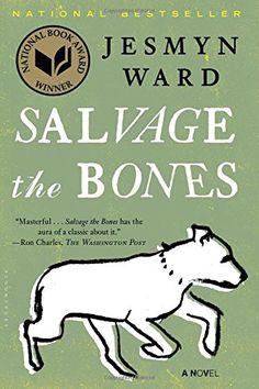 Salvage the Bones: A Novel Bloomsbury Publishing PLC