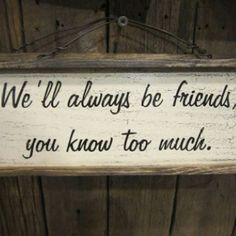 :) I'm definitely getting this for my BFF Cute Quotes, Great Quotes, Quotes To Live By, Funny Quotes, Inspirational Quotes, Know Who You Are, Just For You, True Friends, Close Friends