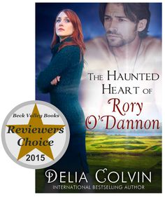 Beck Valley Book Tour Reviewers Choice for 2015....... The Haunted Heart of Rory O'Dannon by @deliacolvin Bestselling Author, Book Review, Books To Read, Tours, Reading, Heart, Movie Posters, Film Poster, Word Reading