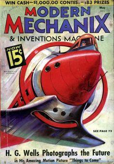 Modern Mechanix, May 1936 Science Fiction Magazines, Tech Magazines, Zeppelin, Pulp Fiction Comics, Sience Fiction, Futuristic Art, Pulp Art, Comic Book Artists, Retro Futurism