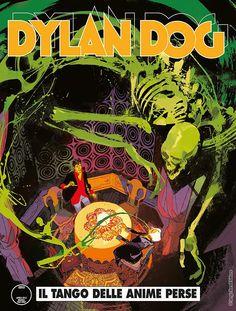 """Dylan Dog: il tango delle anime perse"" Dylan Dog, Comic Book Covers, Tango, My Books, Geek Stuff, Comics, Dogs, Anime, Art"