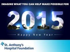 #HappyNewYear From St. Anthony's Hospital Foundation