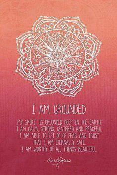 I am grounded mantra