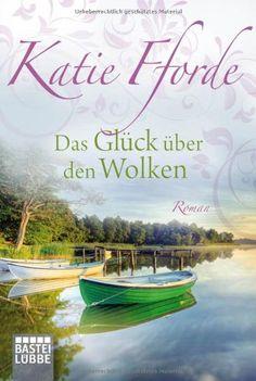 Das Glück über den Wolken: Roman von Katie Fforde - Eine leichte Leserille - Unterer Buchschnitt leicht verfärbt durch Lichteinstrahlung - Guter Zustand - 2,00€