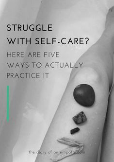 Struggle with self-care? Know how important it is to put yourself first, but never seem to be able to do it? Here are three practical tips to help. More at www.thediaryofanempath.com.