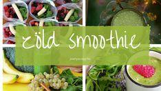 Zöld turmix (smoothie) Smoothie, Smoothies
