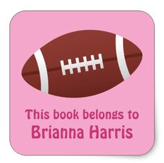 "Football book label bookplate stickers for girls featuring a football on a pink background. Customizable text ""this book belongs to"" and personalized name"