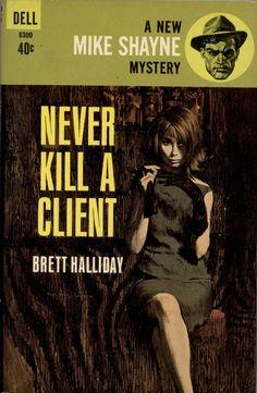 Never Kill a Client - Brett Halliday. Cover art by Robert McGinnis.