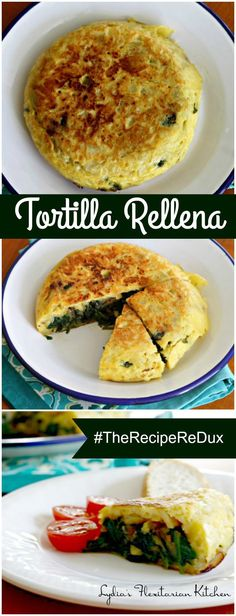 Tortilla Rellena ~ Spanish Omelet Stuffed With Spinach and Onions…
