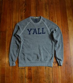 """Y'ALL"" Sweatshirt (Grey with Navy Ink) 