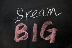 Practical Guide to Dreaming Big!